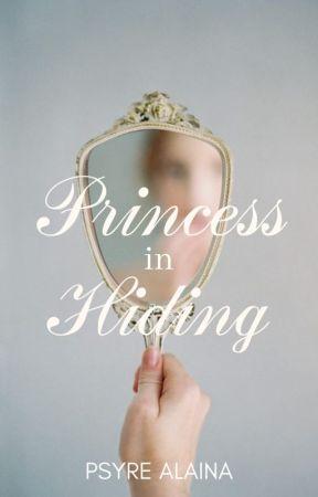 Princess in Hiding by PsyreAlaina