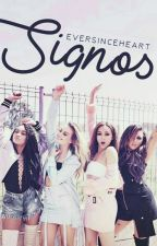 Signos by eversinceheart