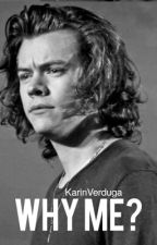 Why Me?. Harry Styles. by KarinVerduga