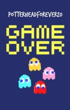 Game Over by PotterheadForever20