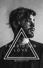 Forbidden Love. by Hafsakilam