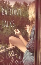 Balcony Talks [l.h] by Casiopea_5