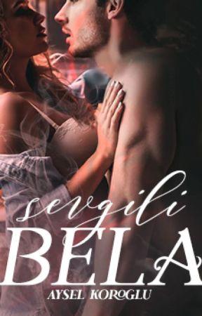 Sevgili BELA(2) Tamamlandı by cadinineskisupurgesi