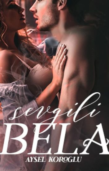 - RM2- Sevgili BELA - Kitap olacak -