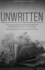 Unwritten by vanitycat