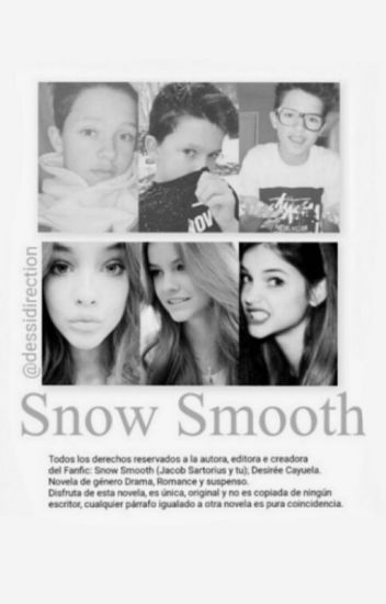 Snow Smooth. (Jacob Sartorius & Tu)