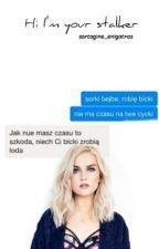 Hi I'm your stalker ✔ by sartagine_enigatras