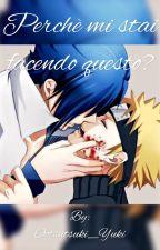 Perchè mi stai facendo questo? - Sasunaru by Amika_Anime_Love