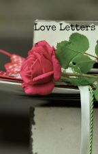 Love Letters (#JustWriteIt) by Dream_Craziness