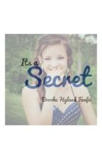 Its a Secret (Brooke Hyland fanfic) by heidi_hammy