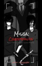 Misja: Creepypasta ||Zakończone by AgnieszkaKaczmarek06