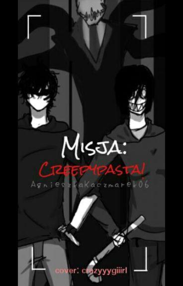 Misja: Creepypasta