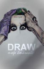 Draw | Kreslení aneb mé čmáranice by Keepcalmanddreaming
