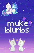 muke blurbs by stardustclem