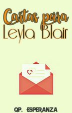 Cartas para Leyla Blair by QP-Esperanza