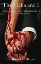 The Mafia and I by BrookeChillman