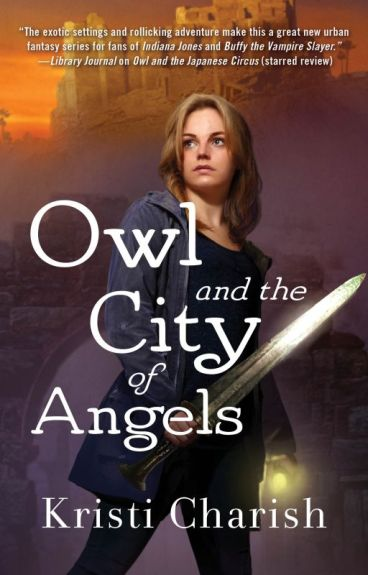 Owl and the City of Angels by KristiCharish