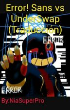 Error! Sans vs UnderSwap(Traducción) by NiaSuperPro