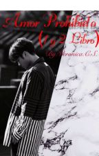Amor Prohibido. ( Jackson Wang y (__tu__) by Very_Wang_852