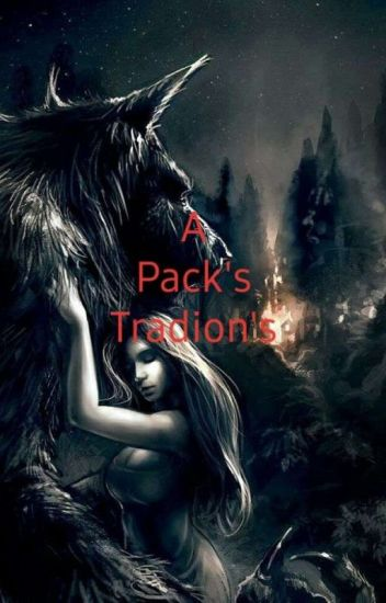 A Packs Traditions (#Wattys2016)