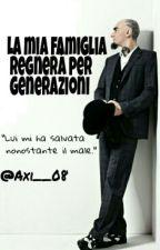 La Mia Famiglia Regnerà per Generazioni_{J-Ax e Fedez}_fanfiction_ by axi__08