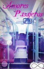 Amores Pasajeros by SoderaVirosica