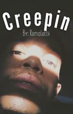 Creepin | BxB {Completed} by Romalottii