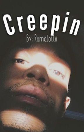 Creepin by Romalottii
