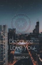 Stony: Because I Love You by XriftWho