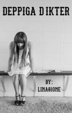 Deppiga Dikter by Lina01one