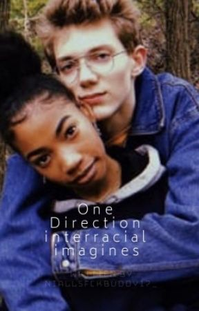 One Direction Interaciall Preferences/Imagines - You Change Your