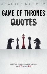 Game of Thrones Quotes by lying-llama