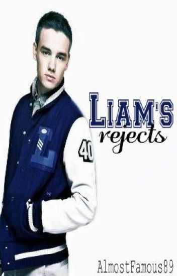 Liam's rejects (ON HOLD)