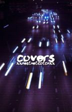 Covers ∆ OPEN by xxaestheticbtchxx