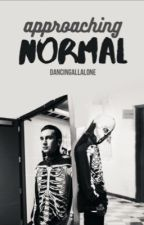 Approaching Normal // third book in Dementophobia series by dancingallalone