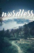 Wordless by aedilhaifawad
