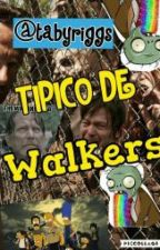 Tipico De Walkers by Tabyriggs