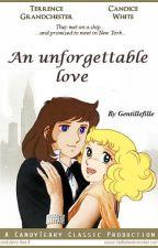 AN UNFORGETTABLE LOVE by Gentillefille
