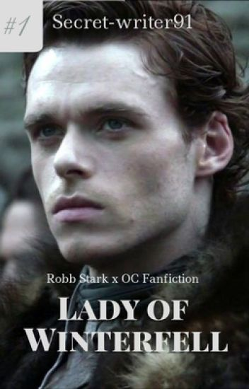 Lady of Winterfell [Robb Stark]