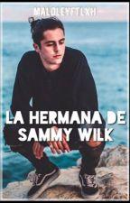 La hermana de Sammy Wilk ; Skate Maloley by maloleyftlxh