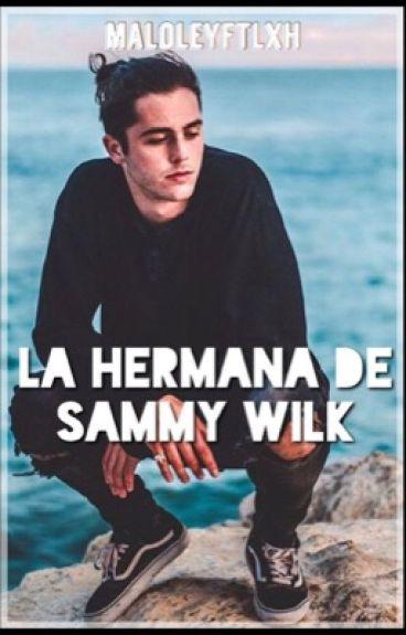 La Hermana de Sammy Wilkinson