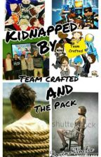 Kidnapped by the Pack/Team crafted by DoctorWolfie