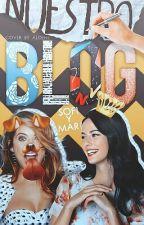 Nuestro Blog. ∆ Sofi y Mari ∆ by PromisesOfTheSummer