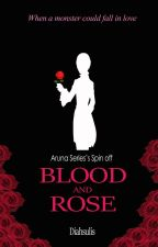 Blood and Rose by diahsulis