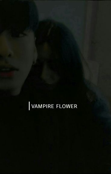 Vampire Flower [BTS & RV Ff; Jungri] (ongoing)