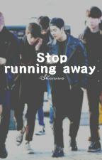 Stop running away    Markson by Shuuuo