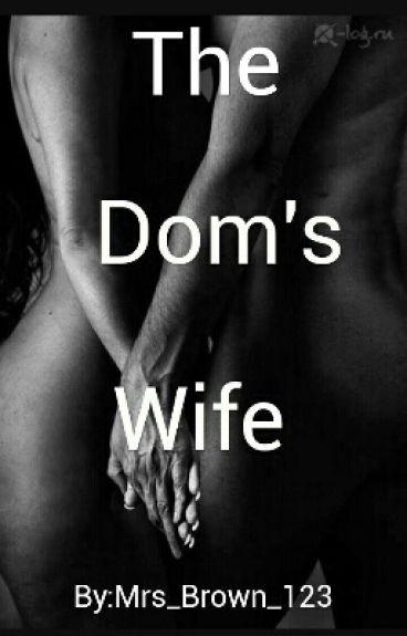 The Dom's Wife (Triology)(2016)