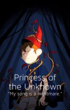 The Princess Of The Unknown (Wirt x beast!reader) by pop_tart_king