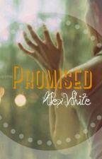 Promised (Book One of the Possessive Mates series) by Disneylover3