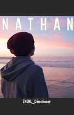 NATHAN [#Wattys2016] by horanfabii